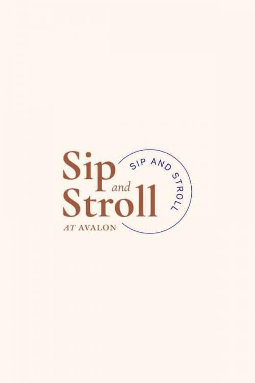 Logo | Sip and Stroll – Wordmark – An event at Avalon a live work play environment