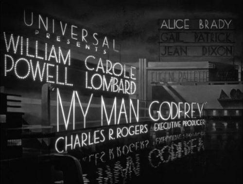 My Man Godfrey (1939) dir. Gregory La Cava