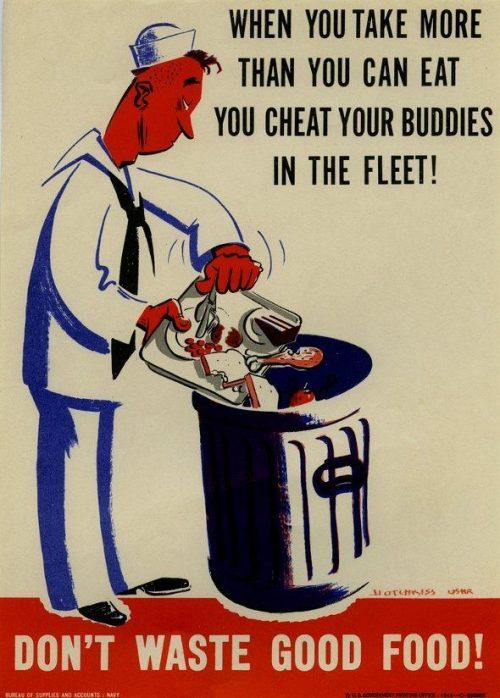 Propaganda Poster – U.S. Navy Bureau of Supplies – Don't Waste Food