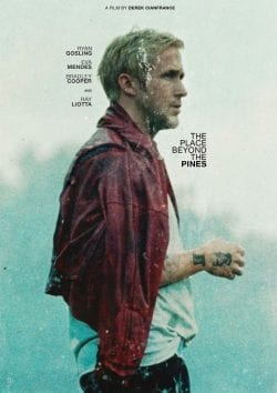 Key Art | The Place Beyond the Pines