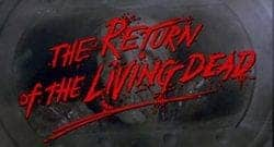 The Return of the Living Dead Title Treatment