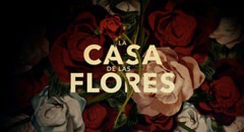 Casa de las Flores Title Treatment