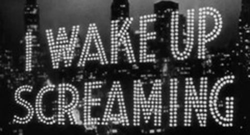 I Wake Up Screaming Title Treatment