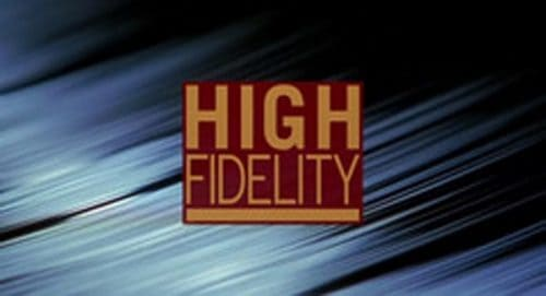 High Fidelity Title Treatment