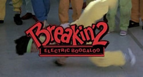 Breakin 2 Electronic Boogaloo Title Treatment