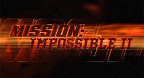Mission Impossible 2 Title Treatment