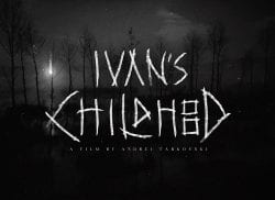 Ivan's Childhood Title Treatment