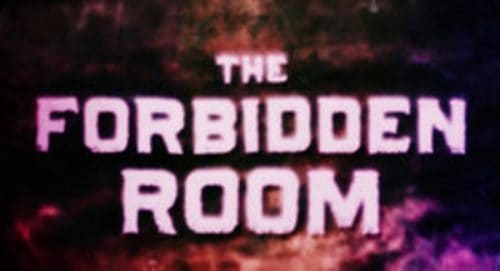 The Forbidden Room Title Treatment