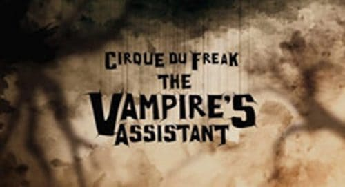 Cirque Du Freak The Vampire's Assitant Title Treatment