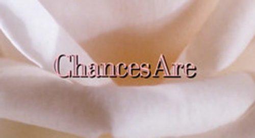 Chances Are Title Treatment