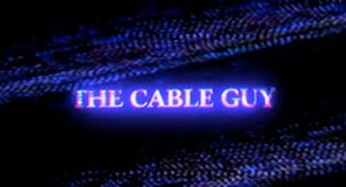 The Cable Guy Title Treatment
