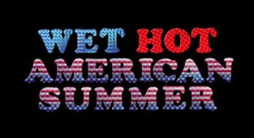 Wet Hot American Summer Title Treatment