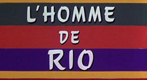 L'Homme De Rio Title Treatment