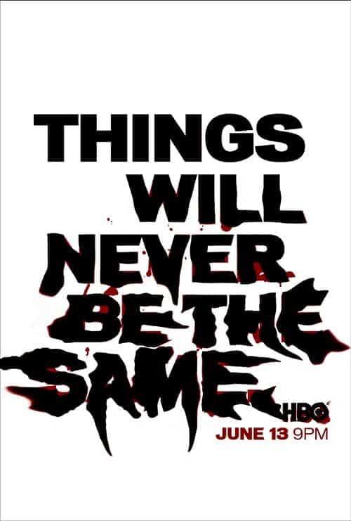 Key Art by Jason Burnam – True Blood – Things Will Never Be The Same