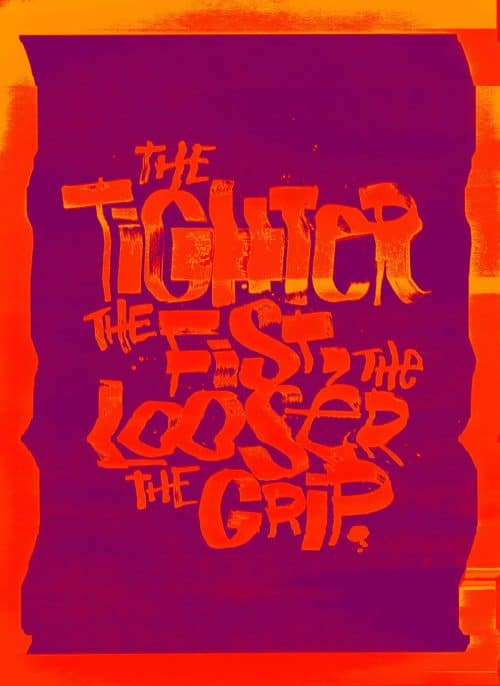 Glitch Typography Posters – The Tighter The Fist, The Looser The Grip
