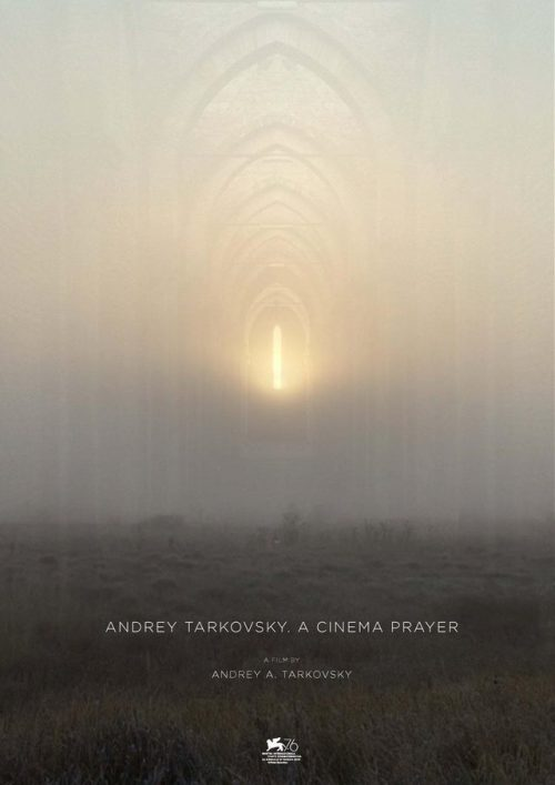 "Documentary of Andrei Tarkovsky's Life ""A Cinema Prayer"" Premiered at Venice Film Fe ..."