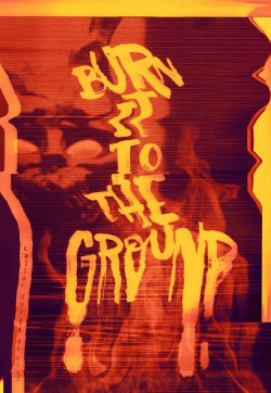 Glitch Typography Posters – Burn It To The Ground
