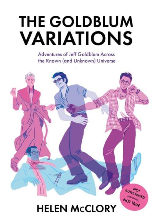 Illustrated Book Cover – The Goldblum Variations – The Adventures of Jeff Goldblum
