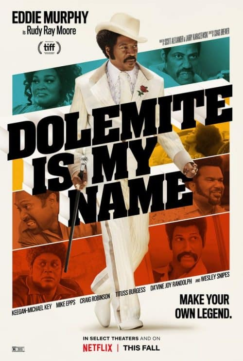 Dolemite is My Name (2019) | Official Poster | Eddie Murphy, Wesley Snipes