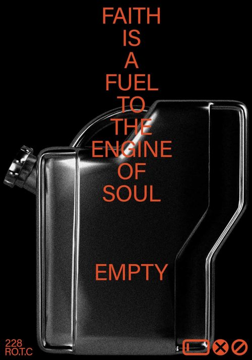 Poster Design | Faith is a Fuel to the Engine of the Soul – Running on Empty