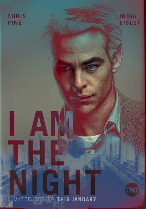Key Art Design – I Am The Night – Inverted Noir Treatment