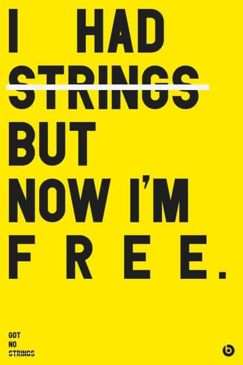Typographic Poster Design | I Had Strings But Now I'm Free | Beats by Dre