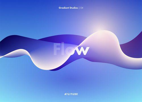Gradient Studies – Attitude – Flow