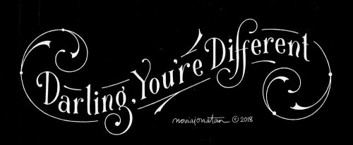 Black and White Daily Lettering – Typographic Motivation – Darling, You're Dif ...