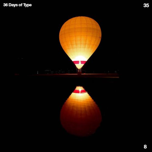 Sushante Bhosle 36 Days of Type Design – 8 Balloon