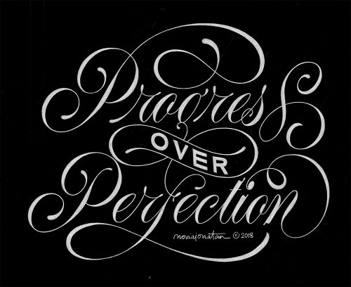 Black and White Daily Lettering – Typographic Motivation – Progress over Perfection