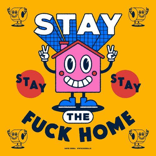 Stay The Fuck Home CoronaVirus Covid-19 Illustrations
