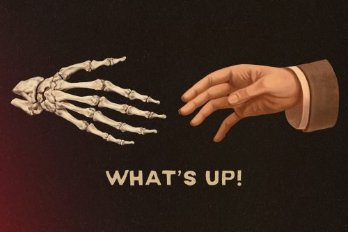 Illustrated Hands – What's Up Skeleton!