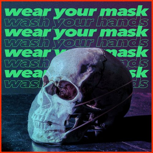 Wear Your Mask. Wash your Hands. OR DIE. Covid-19 Coronavirus Design