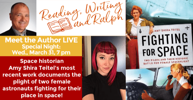 """LIVE AUTHOR INTERVIEW: Amy Shira Teitel's Book """"Fighting for Space"""", the Story of Two Female Pilots Competing for Space Flight"""