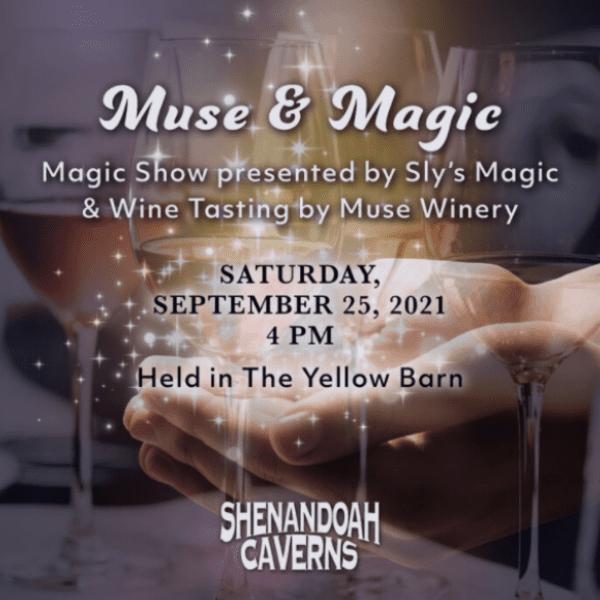 Muse & Magic at Shenandoah Caverns!