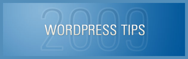 WordPress Tips 2009