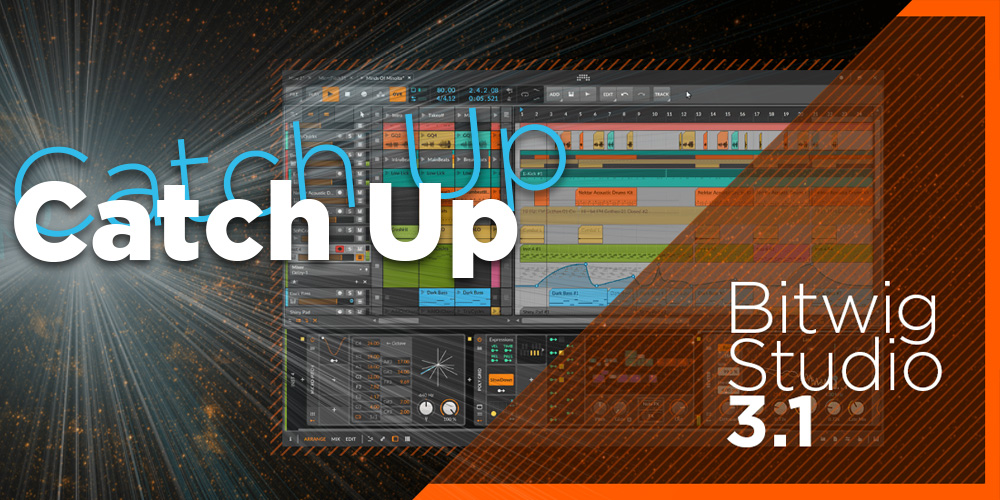 【連載もくじ】Catch UP Bitwig Studio