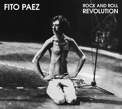 fito paez rock and roll revolution