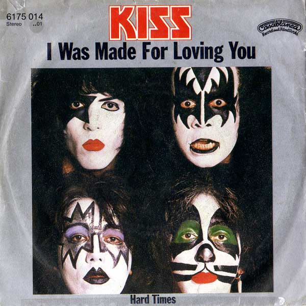 kiss i was made for loving you1