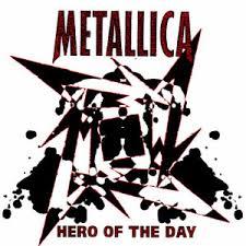 Hero Of The Day de Metallica