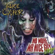 Alice Cooper No More Mr. Nice Guy Live
