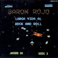 Baron Rojo Larga Vida al Rock Roll