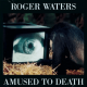 roger waters amused to death cove