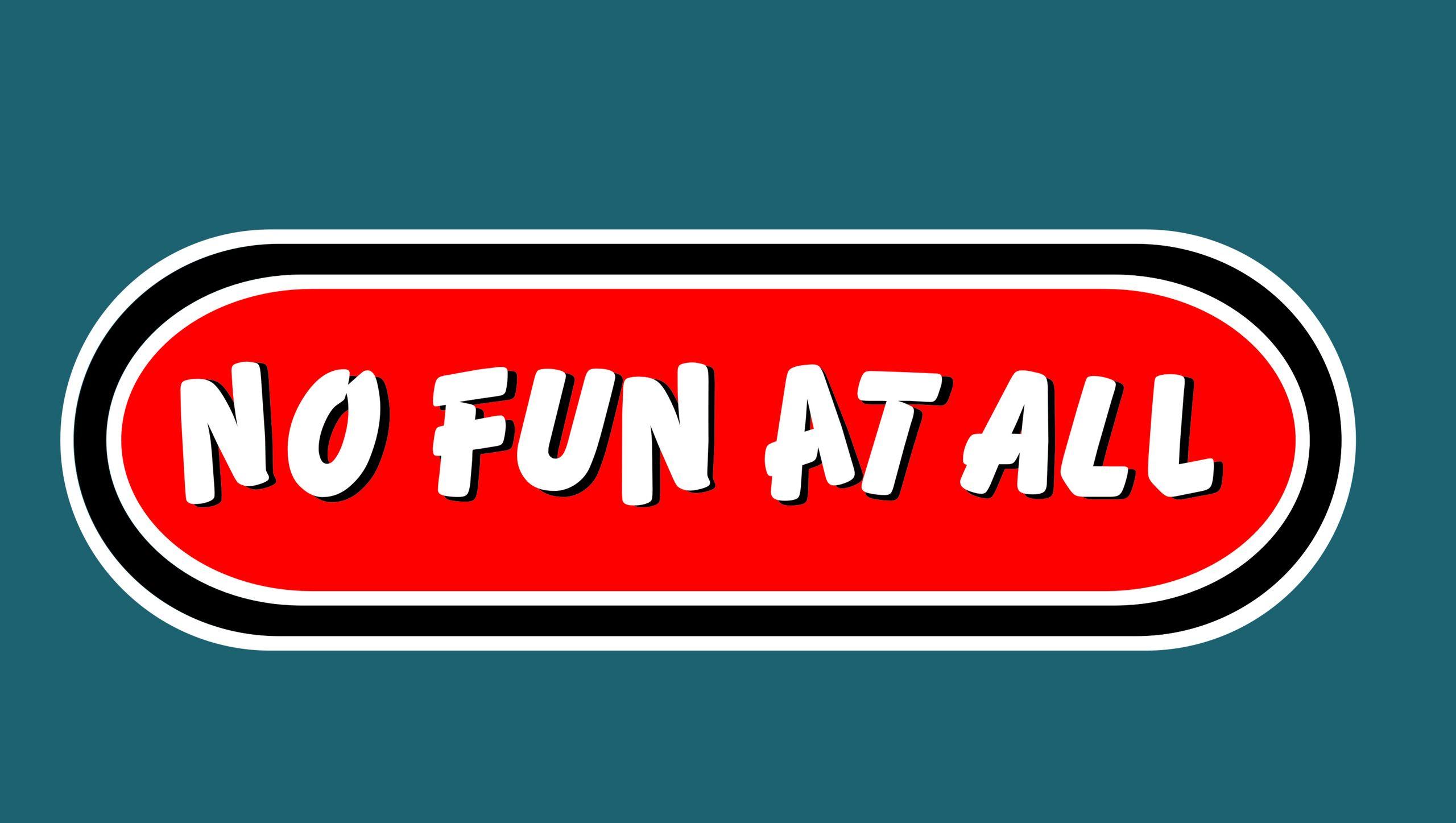 No Fun At All Logo Wallpaper2 no fun at all 19134818 2560 1447