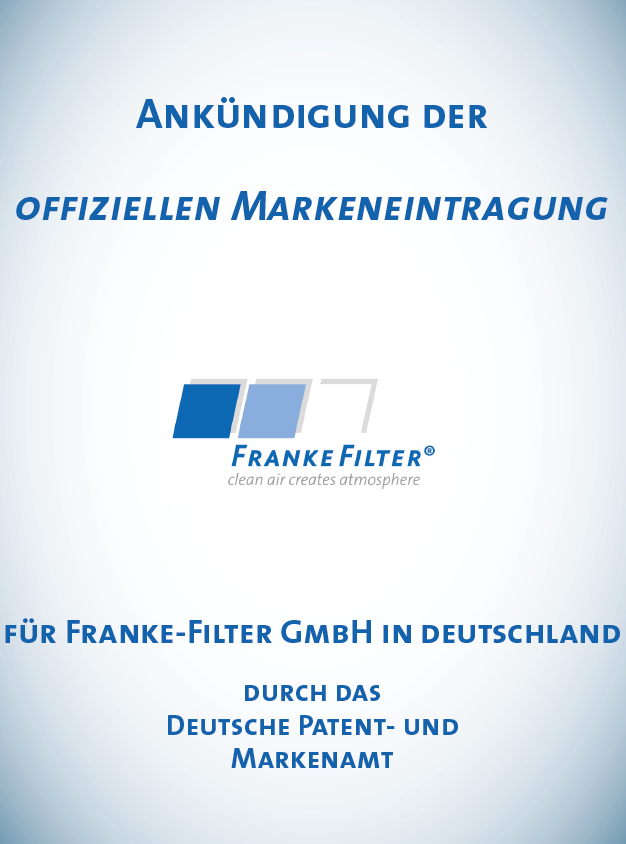 Ankündigung offizielle Markeneintragung FRANKE-Filter®