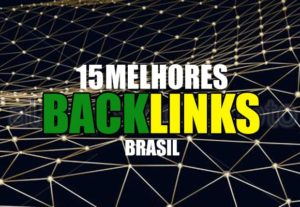 15 TOP backlinks Brasil , Aumento de Seo Garantido !