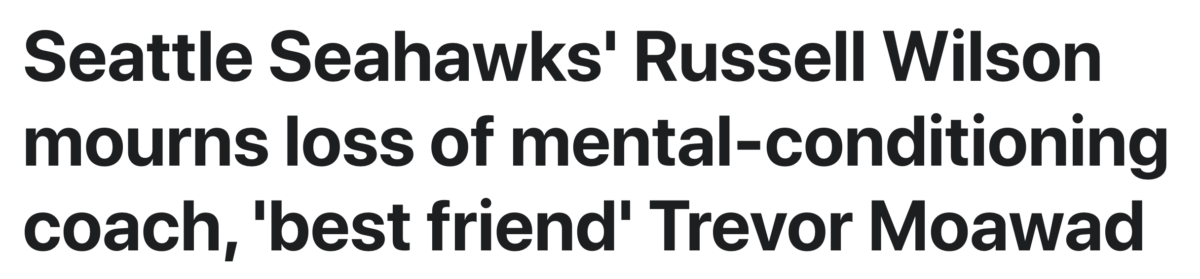Russell Wilson's best friend, Trevor Moawad, dead at 48, September 16, 2021