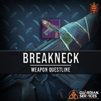 Destiny 2 Quest Breakneck Weapon