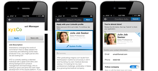 LinkedIn Makes it easier for members to apply for jobs on mobile.