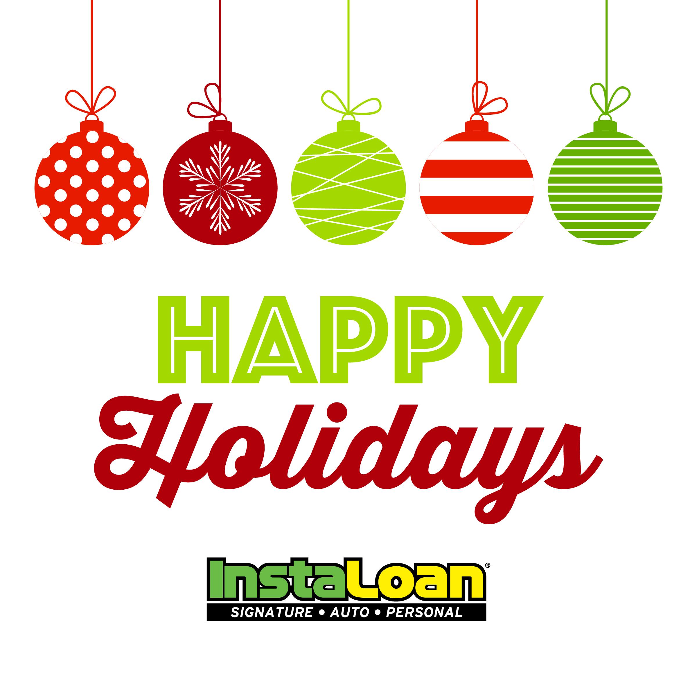 Happy Holidays! InstaLoan